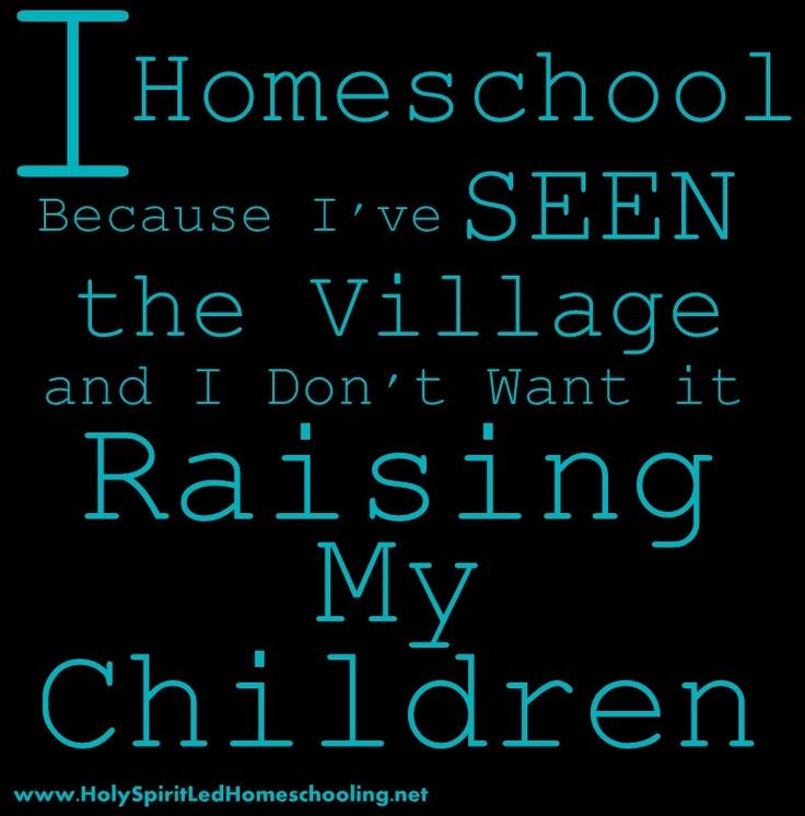 I will Homeschool Because...