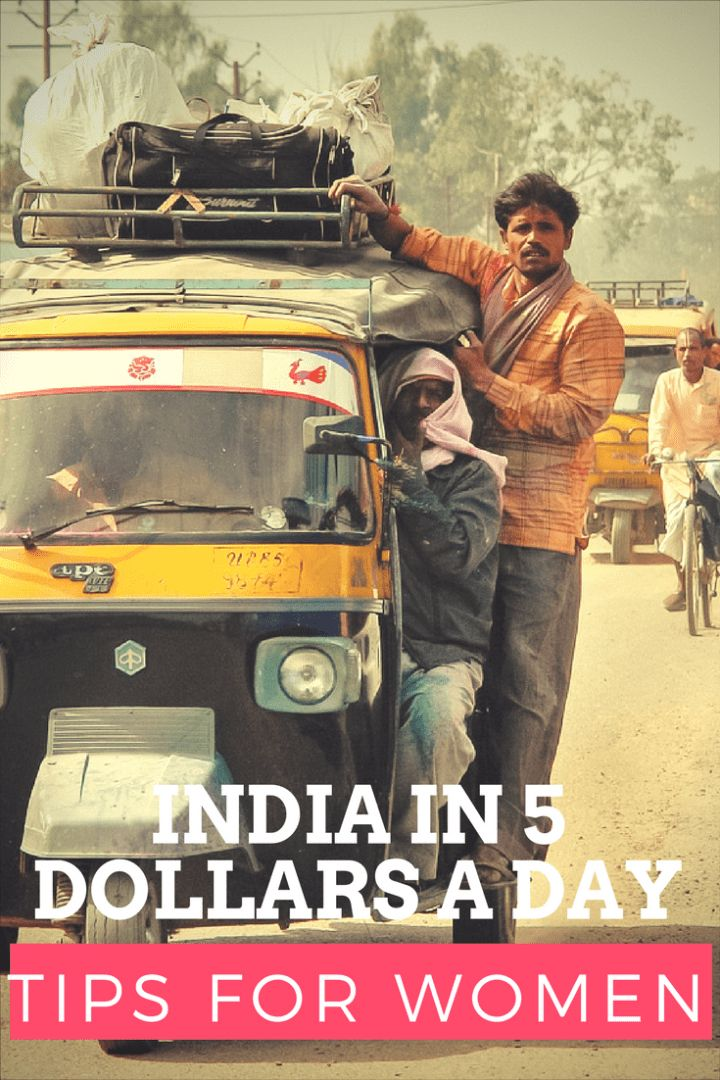 5 dollars a day in India: Tips for solo women