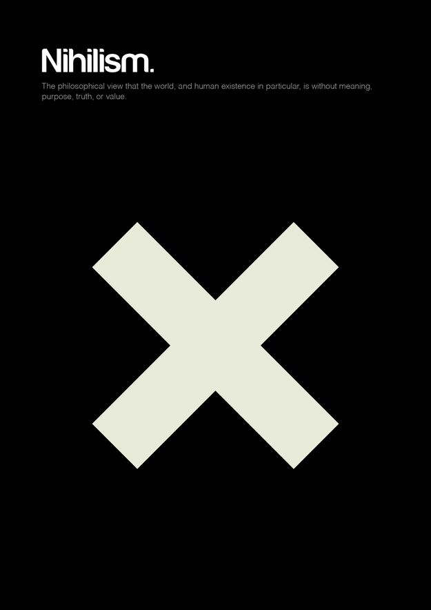 Nihilism / 18 Minimalist Posters For Philosophy Fans by Graphic artist Genis Carreras via BuzzFeed