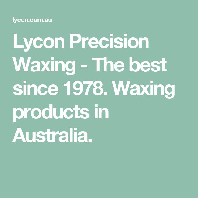 Lycon Precision Waxing - The best since 1978. Waxing products in Australia.