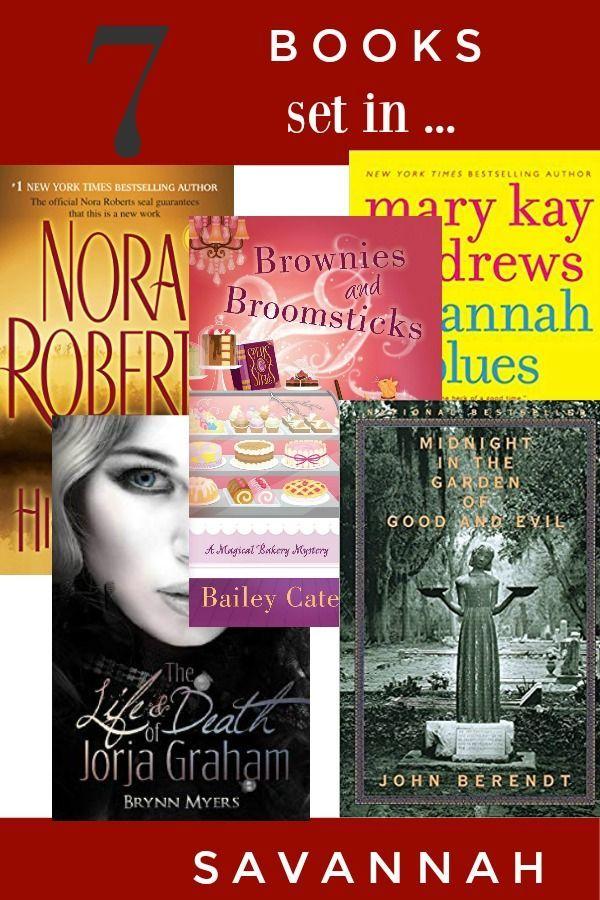 7 Fantastic Books Set In Savannah You Ll Want To Read Book Set Books Savannah Chat
