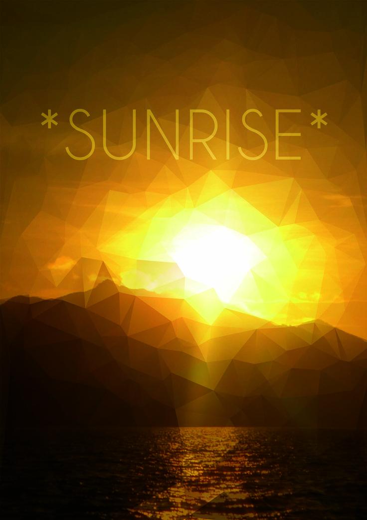 *sunrise*