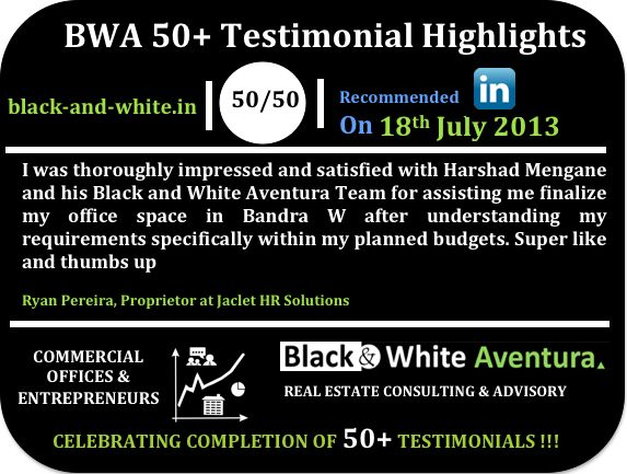 Recommendation received from one of our clients..to check all other company recommendations click linkd.in/14a7Lne . Also visit company page www.black-and-white.in