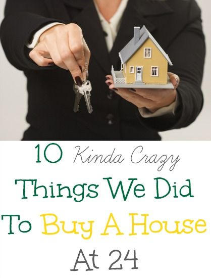 10 Kinda Crazy Things We Did To Buy A House At 24 - Beauty Through Imperfection