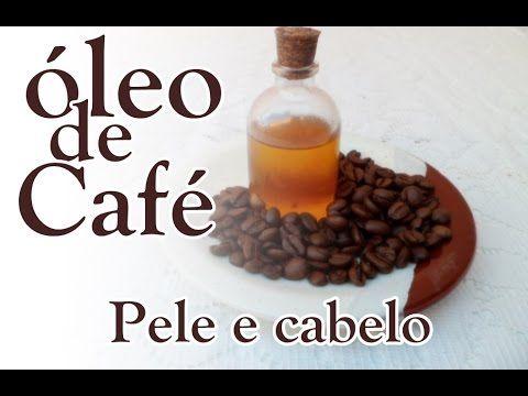 COMO FAZER ÓLEO DE CAFÉ EM CASA!Crescimento Capilar, Anti Celulite, Anti...