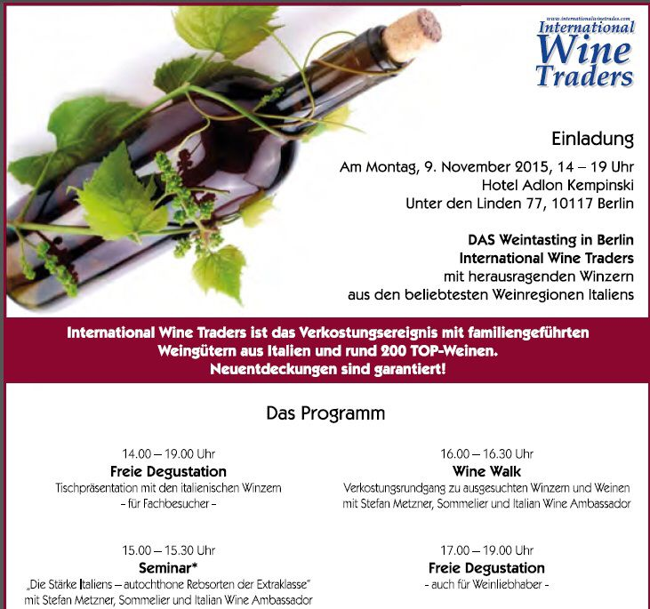 "Weintasting in Berlin ""International Wine Traders"" by Iron3 www.iron3.it Montag,9 November 2015,14-19 Uhr #Berlin #wein #italianwine #Iwt2015 #10bday #international #wine #traders #weinitaliens #tasting #Degustation #Walk #StefanMetzner #Seminar #Einladung #me #workshop #vino #export #hoteladlonkempinskiberlin #Germany #Berlincity #iggermany #vin #instadaily #instapic #trade #press #instawine"