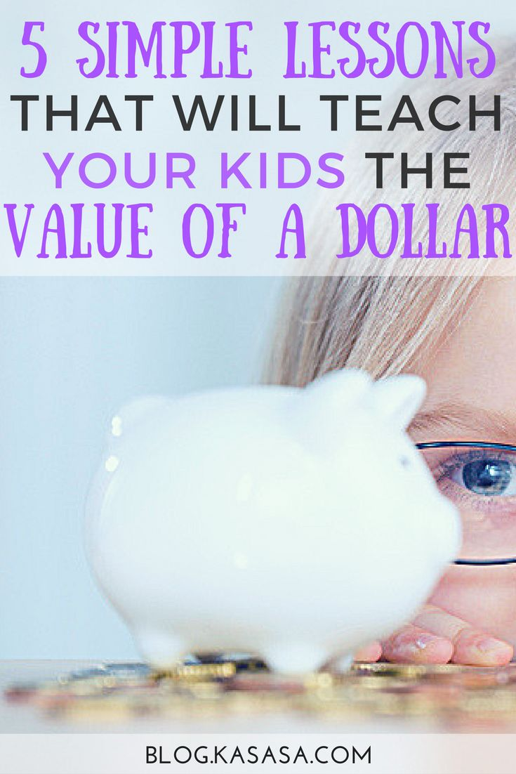 Parents, teaching money doesn't have to be a struggle. These five simple lessons will teach your kids the value of the dollar and be fun for the whole family. https://blog.kasasa.com/2017/01/teach-kids-value-of-dollar/