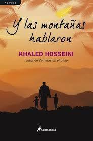 29 de Julio 2014- Y las montañas hablaron- Khaled Hosseini
