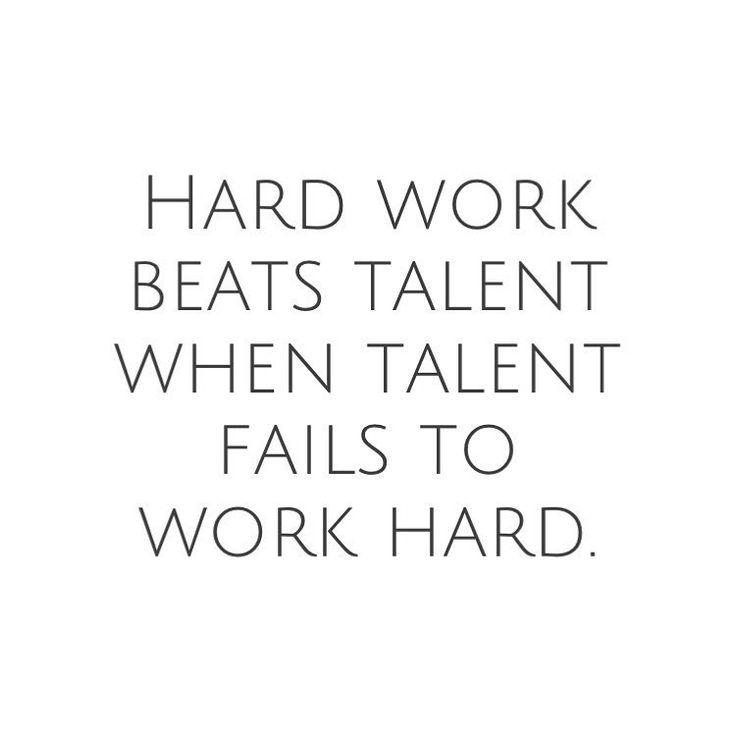 Hard Work Never Fails Quotes: #mulpix Hard Work Beats Talent When Talent Fails To Work