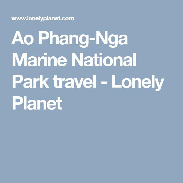 Ao Phang-Nga Marine National Park travel - Lonely Planet