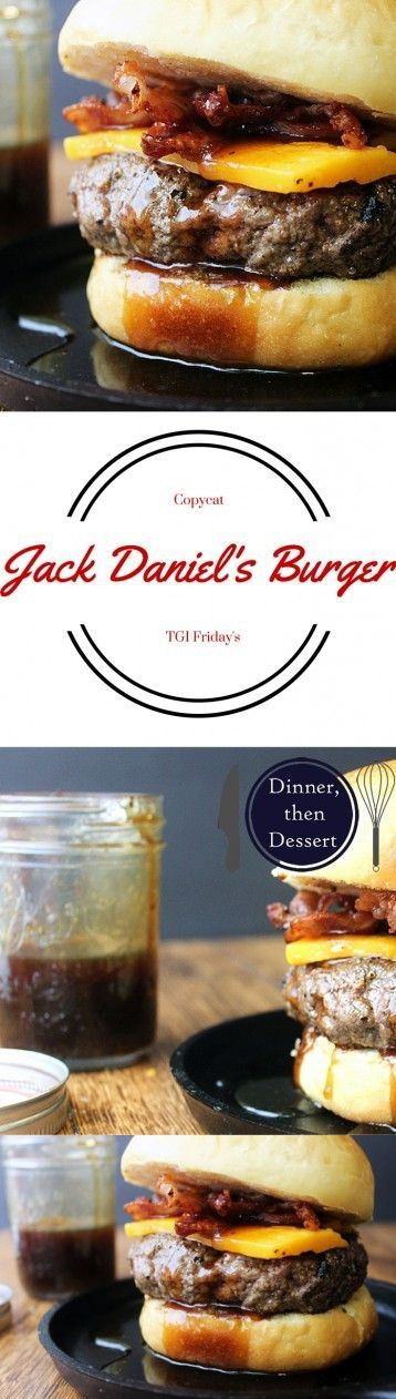 TGIFridays Inspired Jack Daniel's Bacon Cheeseburger