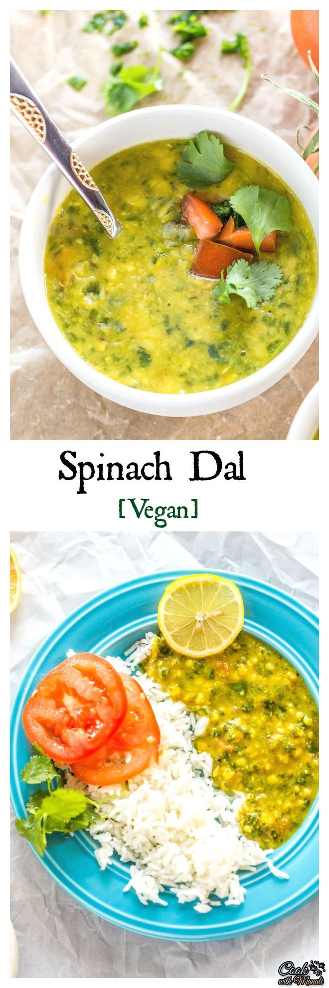 Lentils cooked with spinach and tomatoes. This Spinach Dal is lightly spiced, healthy, vegan and good for you! #vegan #vegetarian #indian Find the recipe on http://www.cookwithmanali.com