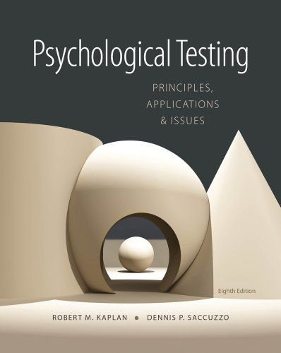 Psychological #Testing: Principles, Applications, and Issues/Robert M. Kaplan, Dennis P. Saccuzzo