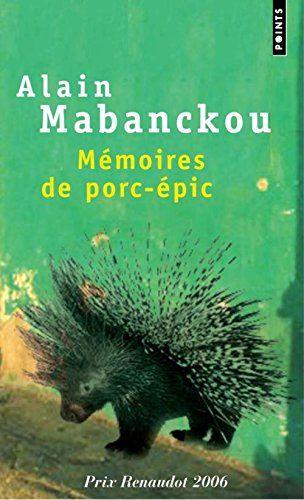 Mémoires de porc-épic de Alain Mabanckou http://www.amazon.fr/dp/2757805193/ref=cm_sw_r_pi_dp_IRUgvb1CEZHGH