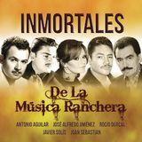 Inmortales de la Musica Ranchera [CD]