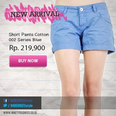 Get your holiday style with Short Pants Cotton 002 Series Blue. Grab is fast >> www.ninetydegrees.co.id