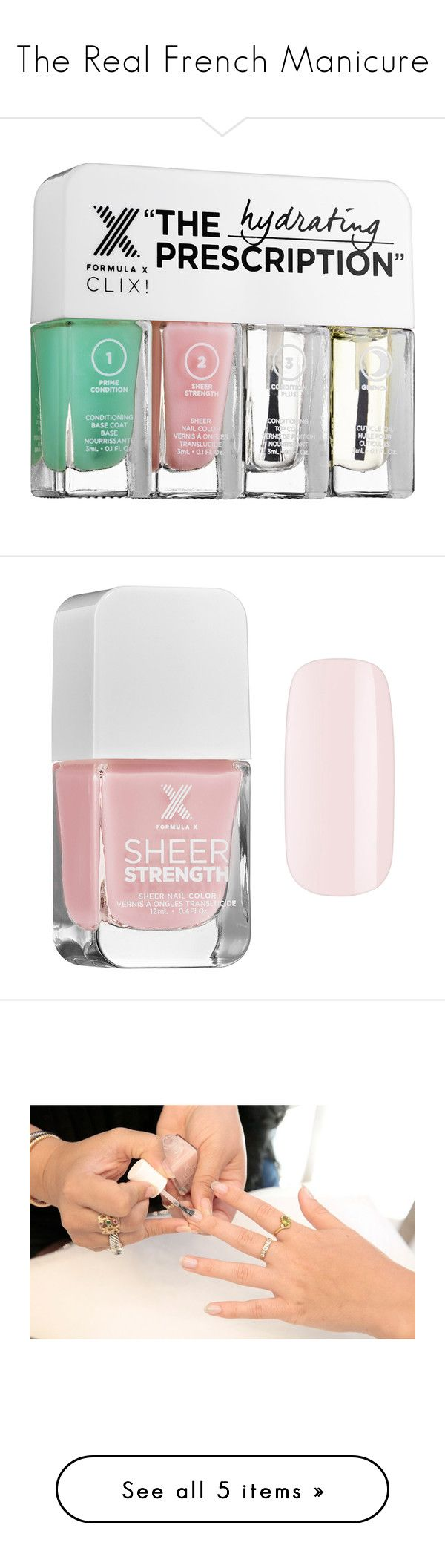 """""""The Real French Manicure"""" by polyvore-editorial ❤ liked on Polyvore featuring polishingofftheweek, newnownails, realfrenchmanicure, beauty, Formula X, beauty products, nail care, nail treatments, nail polish and nails"""