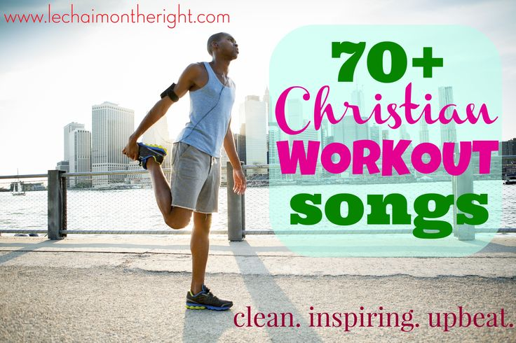 70 Christian workout songs
