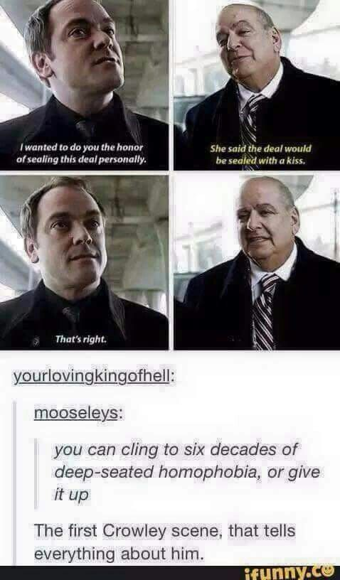 The reason I adore Crowley, you're willing to sell your soul for something but you have to think twice about how bad you want it when it means having to another man. Crowley: making you second guess life choices since 1800s