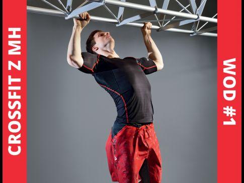 Trenuj CrossFit z MH: WOD #1