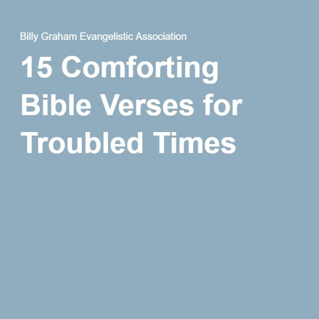 15 Comforting Bible Verses for Troubled Times