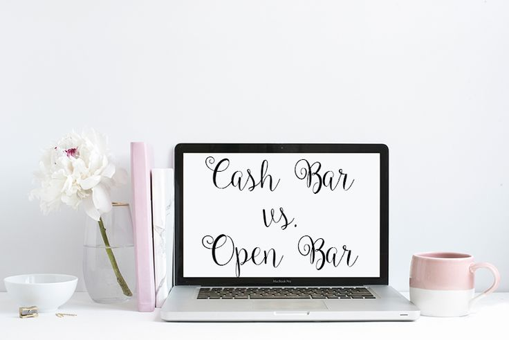 Cash Bar vs. Open Bar, what is the right choice for your wedding? http://www.styleinspiredweddings.com/2016/08/03/cash-bar-vs-open-bar/