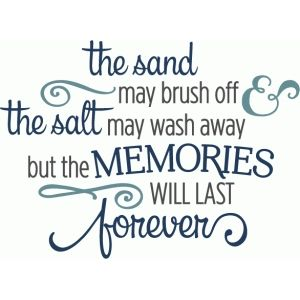 Silhouette Design Store - View Design #81453: sand may brush off memories last forever phrase