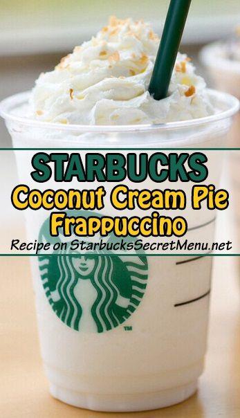 Starbucks Coconut Cream Pie Frappuccino! A classic dessert in a Frappuccino cup!