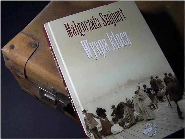 Setna strona - blog literacki: Wyspa klucz - Małgorzata Szejnert