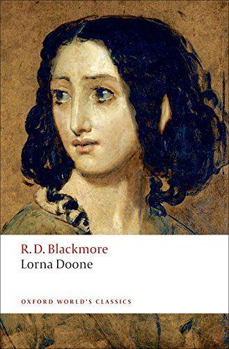 Lorna Doone: A Romance of Exmoor (Oxford World's Classics) by R. D. Blackmore http://www.amazon.com/dp/0199537593/ref=cm_sw_r_pi_dp_2Mz7wb0B65ME2