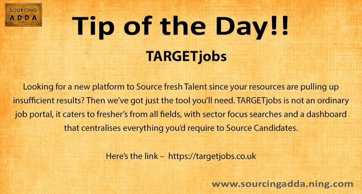 Sourcingtip Today's tip of the day!! https//targetjobs