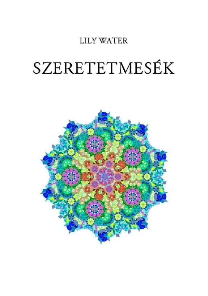 http://data.hu/get/8859106/Lily_Water_Szeretetmesek.rar