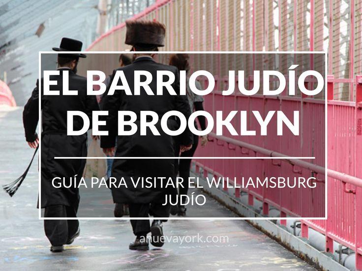 Guía para visitar el barrio judío de Brooklyn, en Willliamsburg