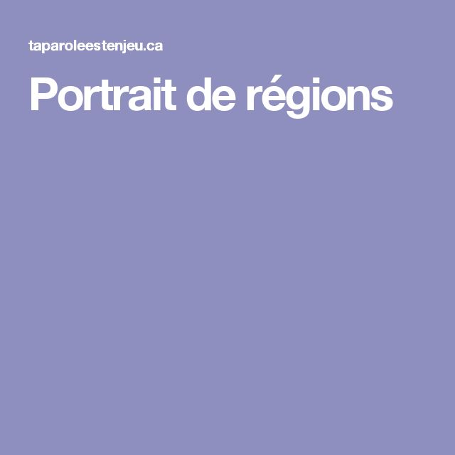 Portrait de régions