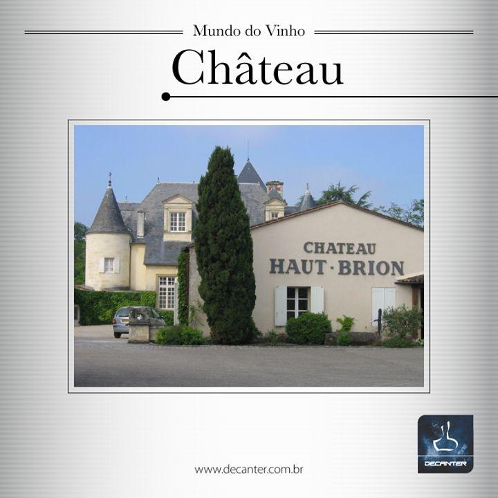 O termo francês Château indica uma propriedade rural vinicultora, muito empregado na região de Bordeaux.