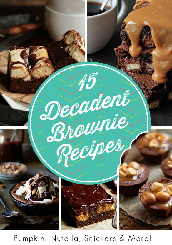 15 Decadent Brownie Recipes