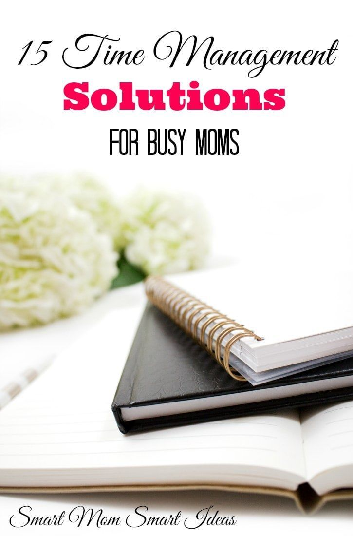 Do you need a time management solution? Try these 15 Tried and True time management solutions for busy moms | time management tips | time saving ideas via /smartmomideas/