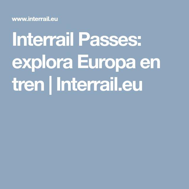 Interrail Passes: explora Europa en tren | Interrail.eu
