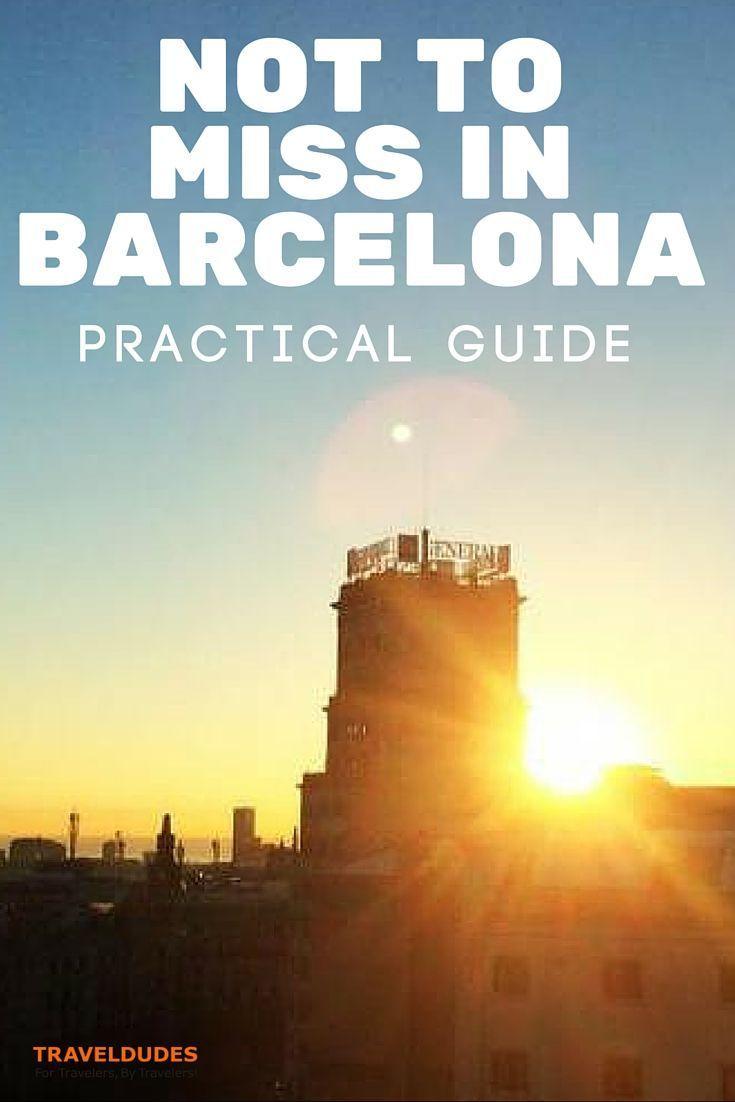 A Short Barcelona, Spain, Guide | Traveldudes Social Travel Website