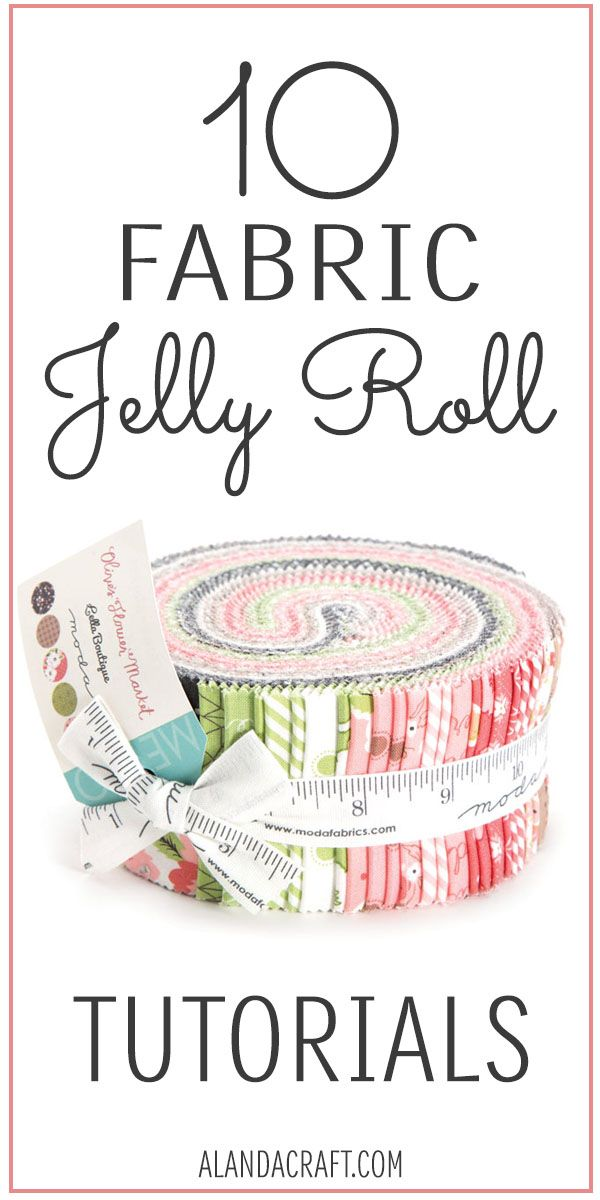 Easy fabric Jelly Roll tutorials. 10 sewing patterns using jelly roll strips. Si…