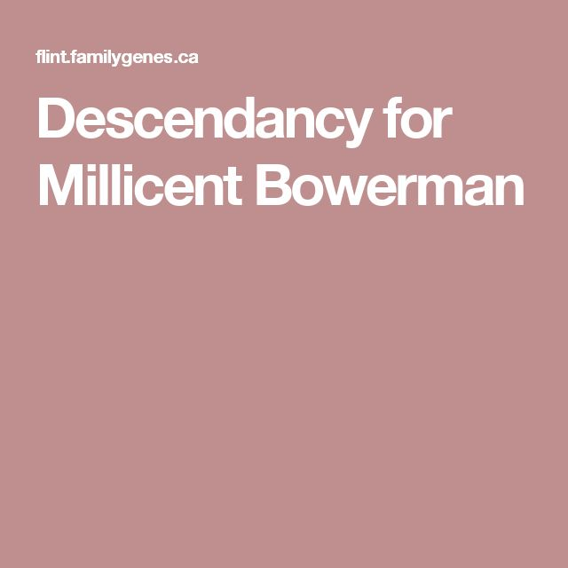 Descendancy for Millicent Bowerman
