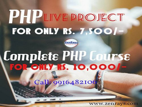 #PHP Live Project, only for Rs. 7,500/, 1 Month Complete #PHP course with Real Time Live Project, only for Rs. 10,000/, 1.5 Months.  #Bangalore #Gurgaon #India http://zenrays.com/php-training