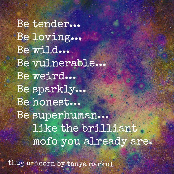 be tender