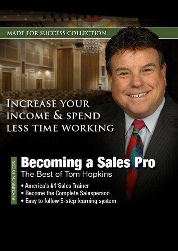 Becoming a Sales Pro: The Best of Tom Hopkins (Made for Success Collection) (Made for Success Collections) by Made for Success, http://www.amazon.com/dp/1441752900/ref=cm_sw_r_pi_dp_32E0qb0Q1K33C