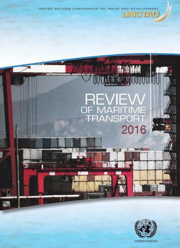 Review of Maritime Transport 2016  (eBook) FULL TEXT:  http://unctad.org/en/PublicationsLibrary/rmt2016_en.pdf