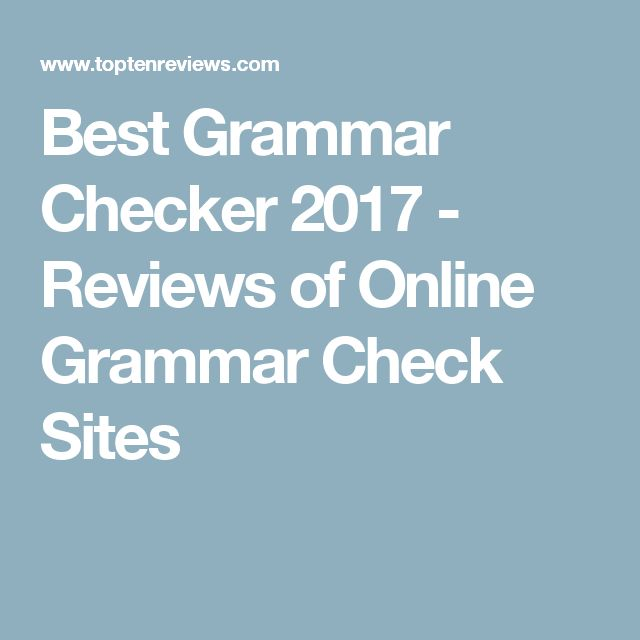 Best Grammar Checker 2017 - Reviews of Online Grammar Check Sites