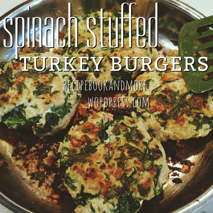 Spinach Stuffed Turkey Burgers Recipe - only 225 calories and 9 grams of fat