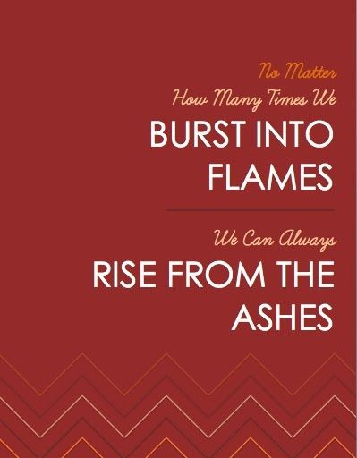 phoenix rising from the ashes quote | rise from the ashes | Quotes