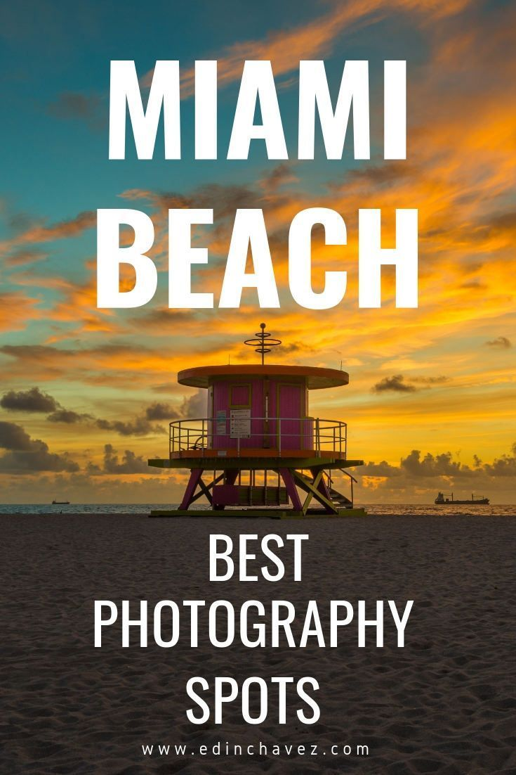 Best Miami Beach Photography Spots You Must Visit While You Are Here – Probe around the Globe – Travel Blog
