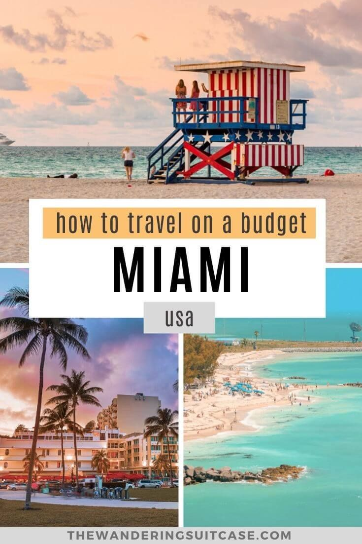 Visiting Miami On A Budget The Wandering Suitcase Usa Travel Guide Travel Usa Florida Travel